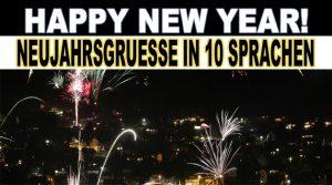 Neujahrsgrüße! (Video-Archiv) ´Happy NEW Year´ in 10 verschiedenen Sprachen