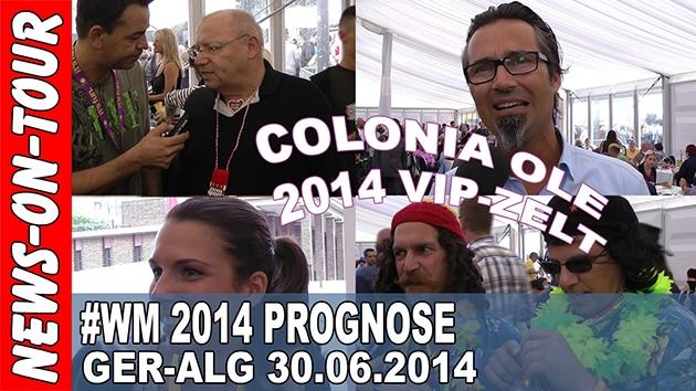 wm2014-ger-alg-prognose_achtelfinale_deutschland-algerien_colonia-ole_vip-zelt