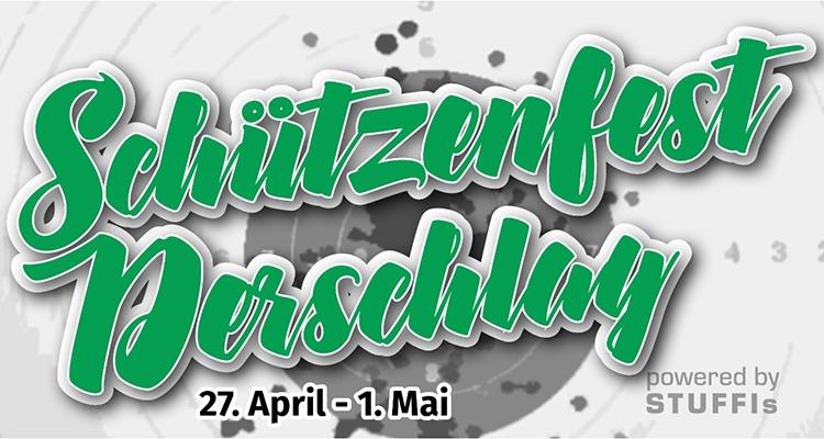 Schützenfest DERSCHLAG! Die Festfolge 27.-30. April 2018. Großer Festabend mit der Show- und Partyband SAM TANZMUSIK
